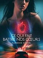 Ce qui fait battre nos cœurs - Florence Hinckel - Syros - 9782748526080