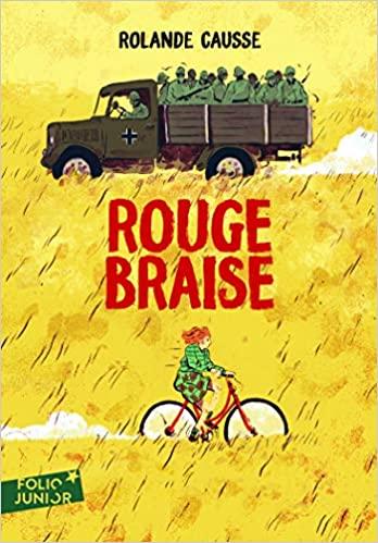Rouge braise - Rolande Causse - Folio junior
