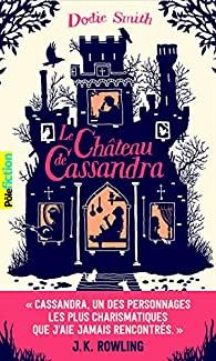 Le château de Cassandra - Dodie Smith - Pôle fiction