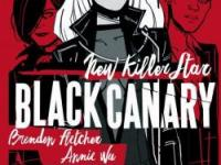 Black Canary : new killer star - Urban Comics - Brenden Fletcher