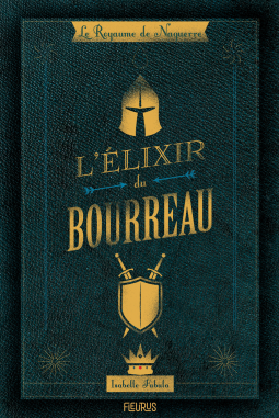 L'élixir du Bourreau - Isabelle Fabula