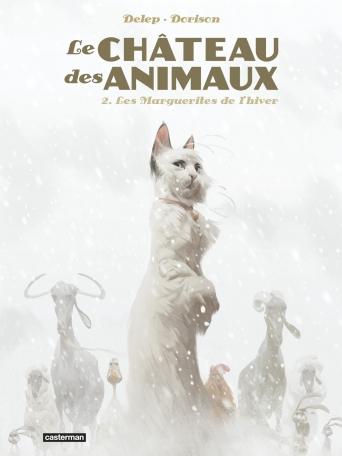 Le château des animaux 2 - Delep & Dorison - 9782203172500