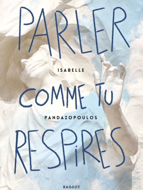 Parler comme tu respires - Isabelle Pandazopoulos - 9782700275414