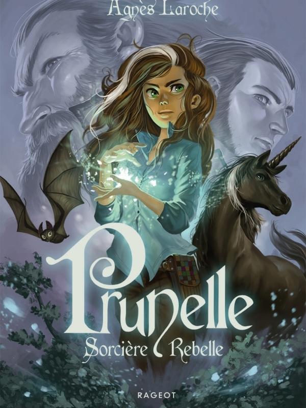 Prunelle Sorcière rebelle - Agnès Laroche - 9782700276473