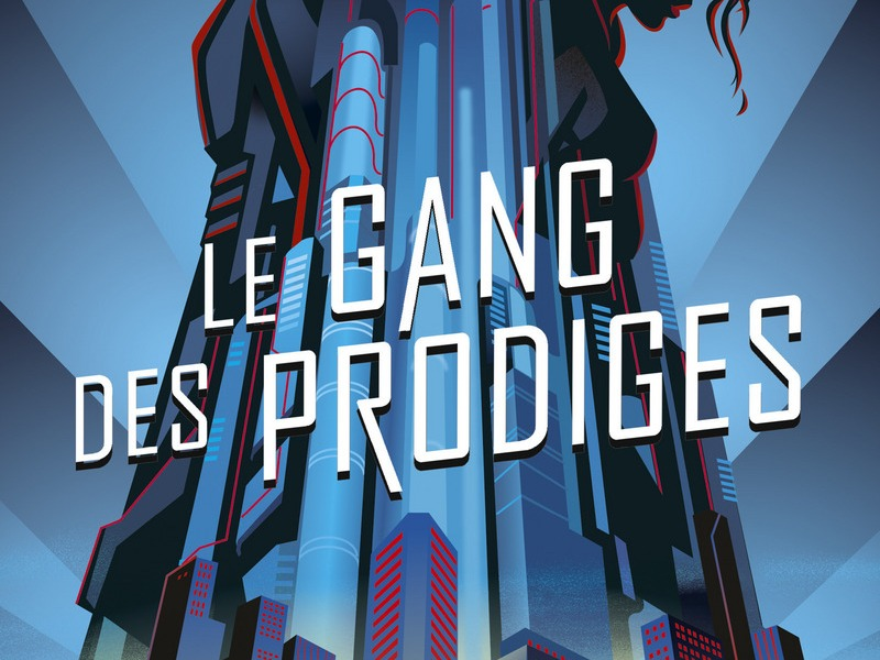 le gang des Prodiges - Marissa Meyer - 9782266283403