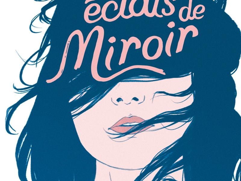 Nos éclats de miroir - Florence Hinckel - 9782092588048
