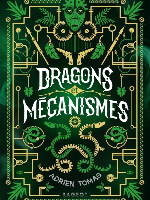 Dragons et mécanismes - Adrien Tomas - Rageot éditeur - 9782700275476
