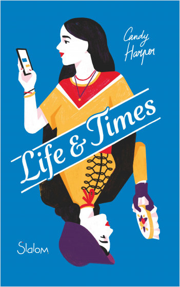 Life and times - Candy harper - Slalom - 9782375542613