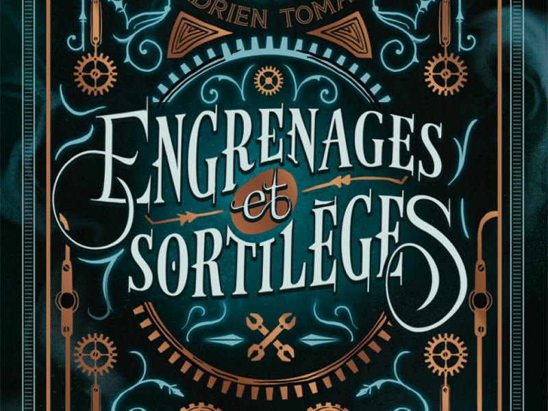Engrenages et sortilèges - Adrien Tomas - 9782700259360