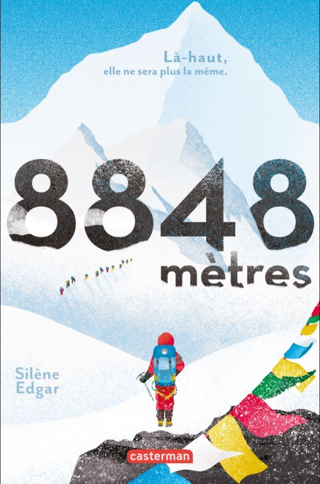 8848 mètres - Silène Edgar